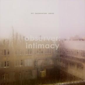 observer: intimacy [os01]
